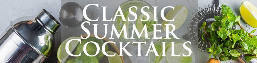Classic Summer Cocktails