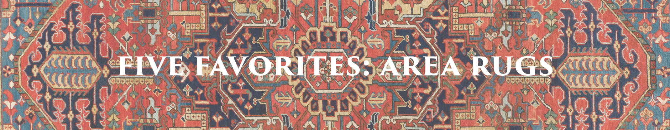 Five Favorites: Area Rugs