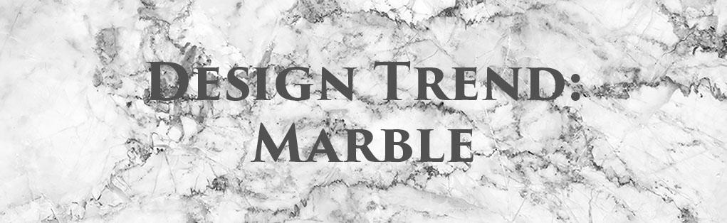 Design Trend: Marble