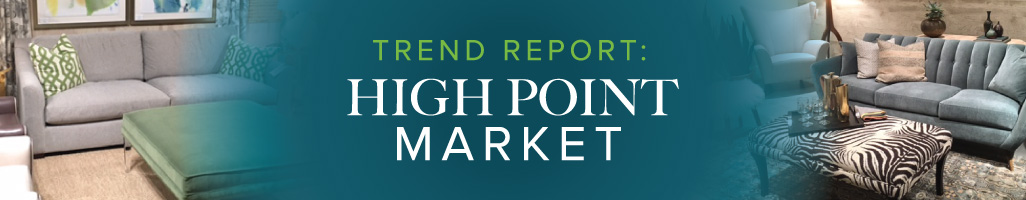 Trend Report: High Point Market