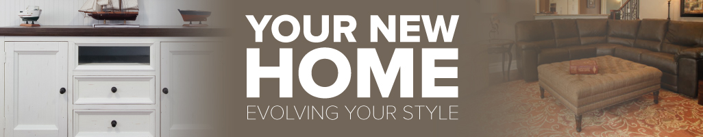 Your New Home: Evolving Your Style
